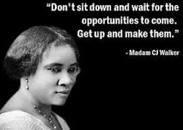 Madam Cj Walker Quotes Madam C J Walker  Believed To Be The First Black Woman .