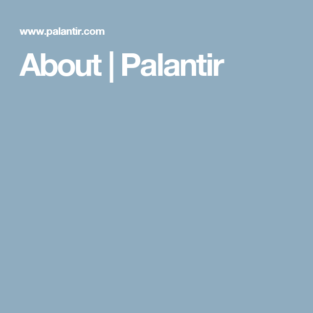 About   Palantir   Health - Our Story   Website, Design