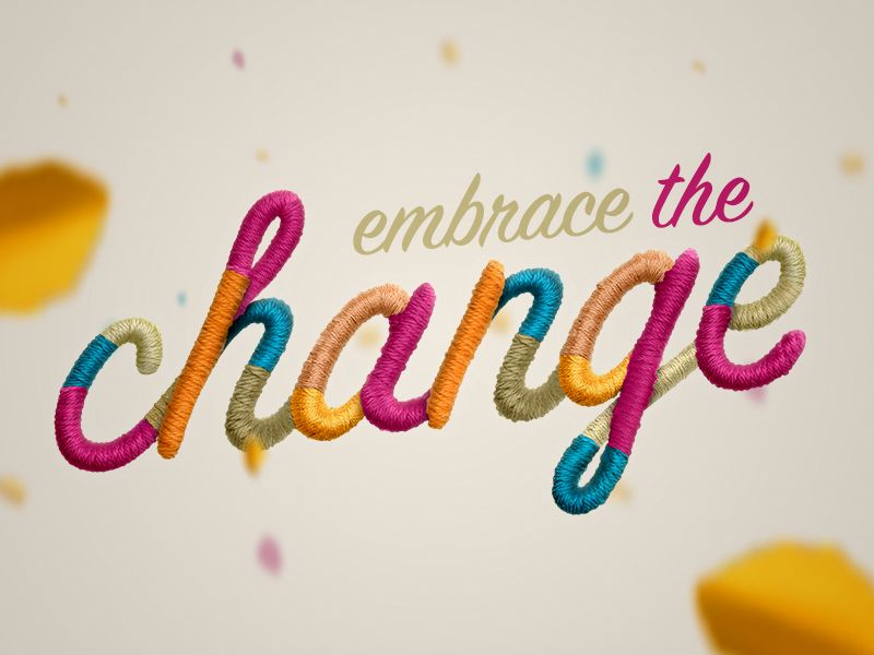 Embrace the Change by Jeff Zepeda