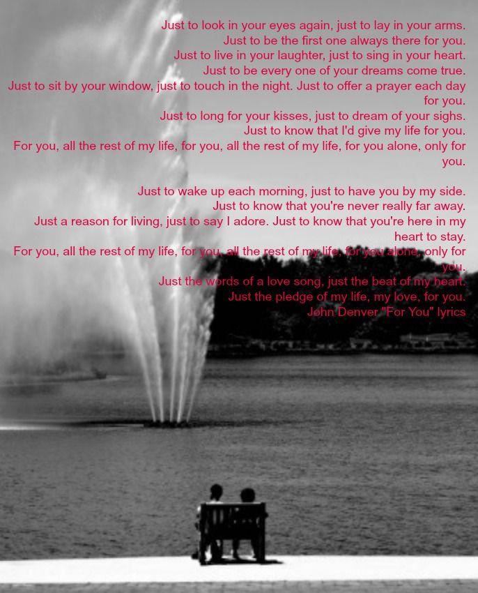 I Just Love These Lyrics From John Denver!