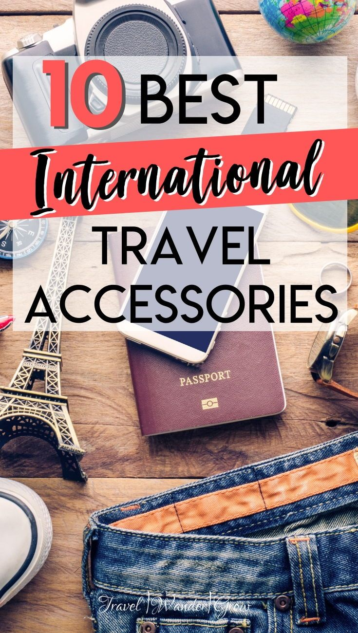 To prepare for your next trip abroad, you need to make sure that you pack a few key items. Check out this list of the top 10 international travel accessories. The best part is that they are all $30 or less, so won't break the budget! #internationaltravelaccessories #internationaltravel