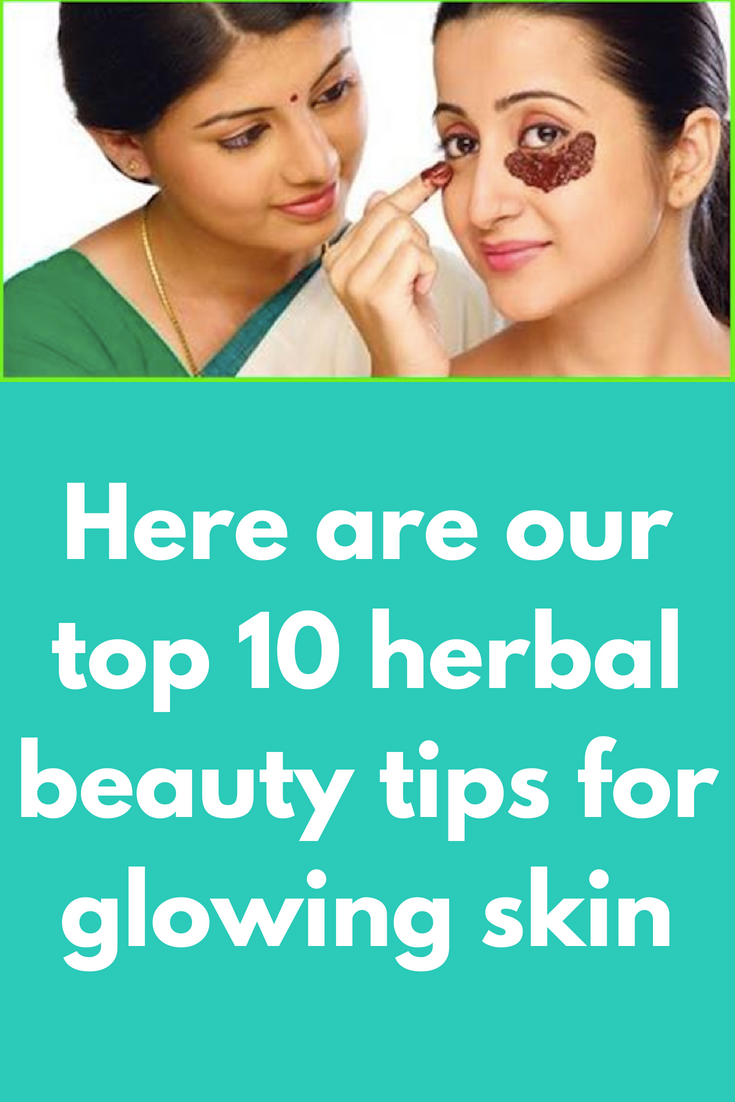 herbal beauty tips for face - 25 Best Homemade Herbal Beauty Recipes For Glowing Skin