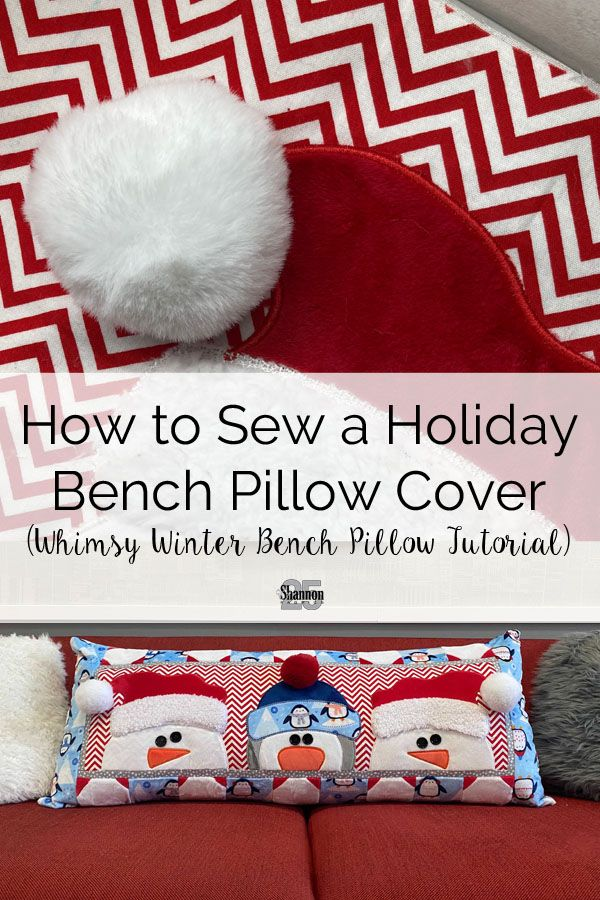 How to Sew a Holiday Bench Pillow Cover (Whimsy Winter Bench Pillow Tutorial)