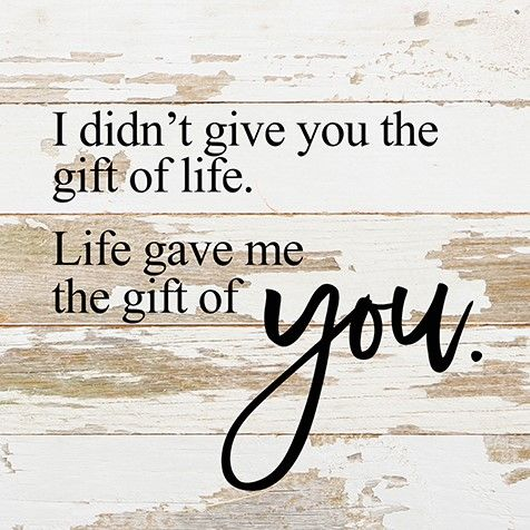 Life gave me the gift of you - Reclaimed Wood Adoption Sign #adoptionquotes