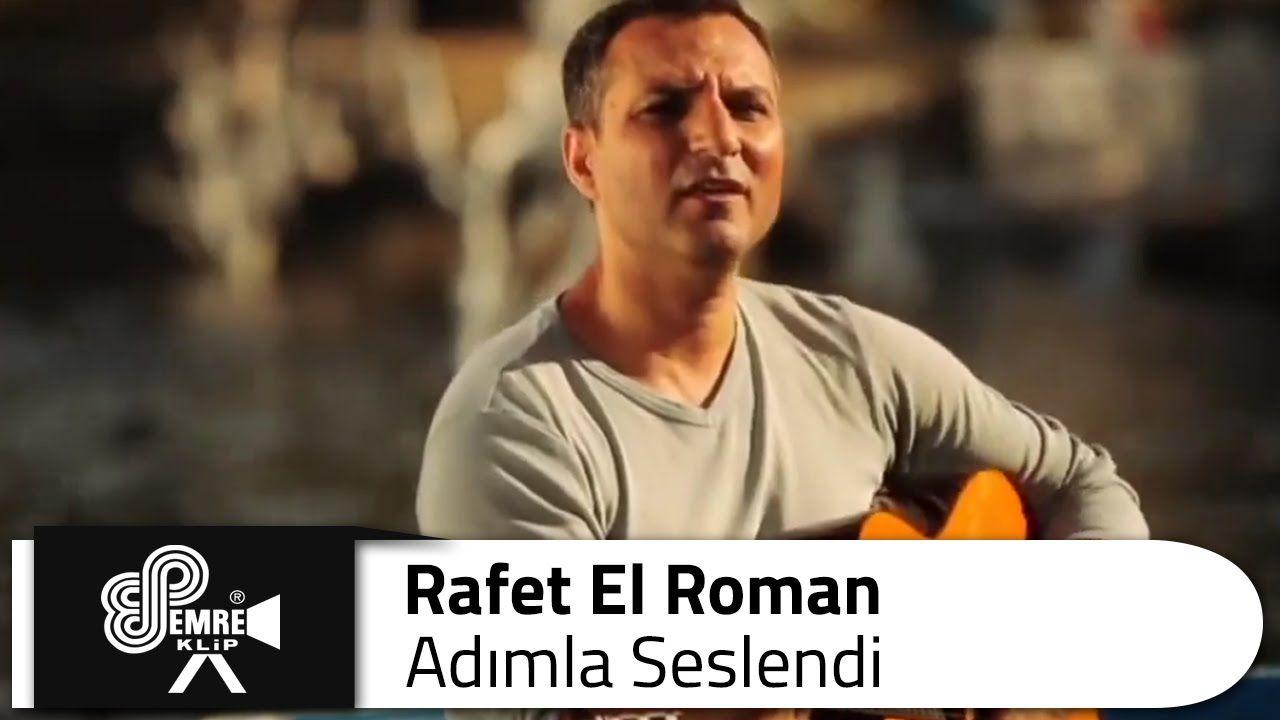 Rafet El Roman Adimla Seslendi Romanlar Muzik Adlar