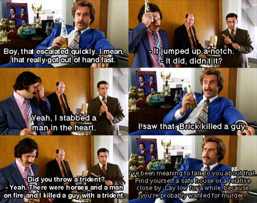 Anchorman My Favorite Quote From The Entire Movie With Images