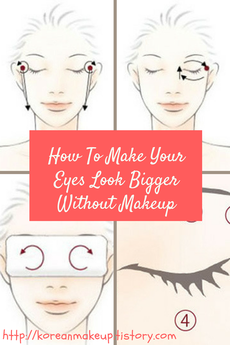 How To Make Your Eyes Look Bigger Without Makeup Korean Eye Makeup