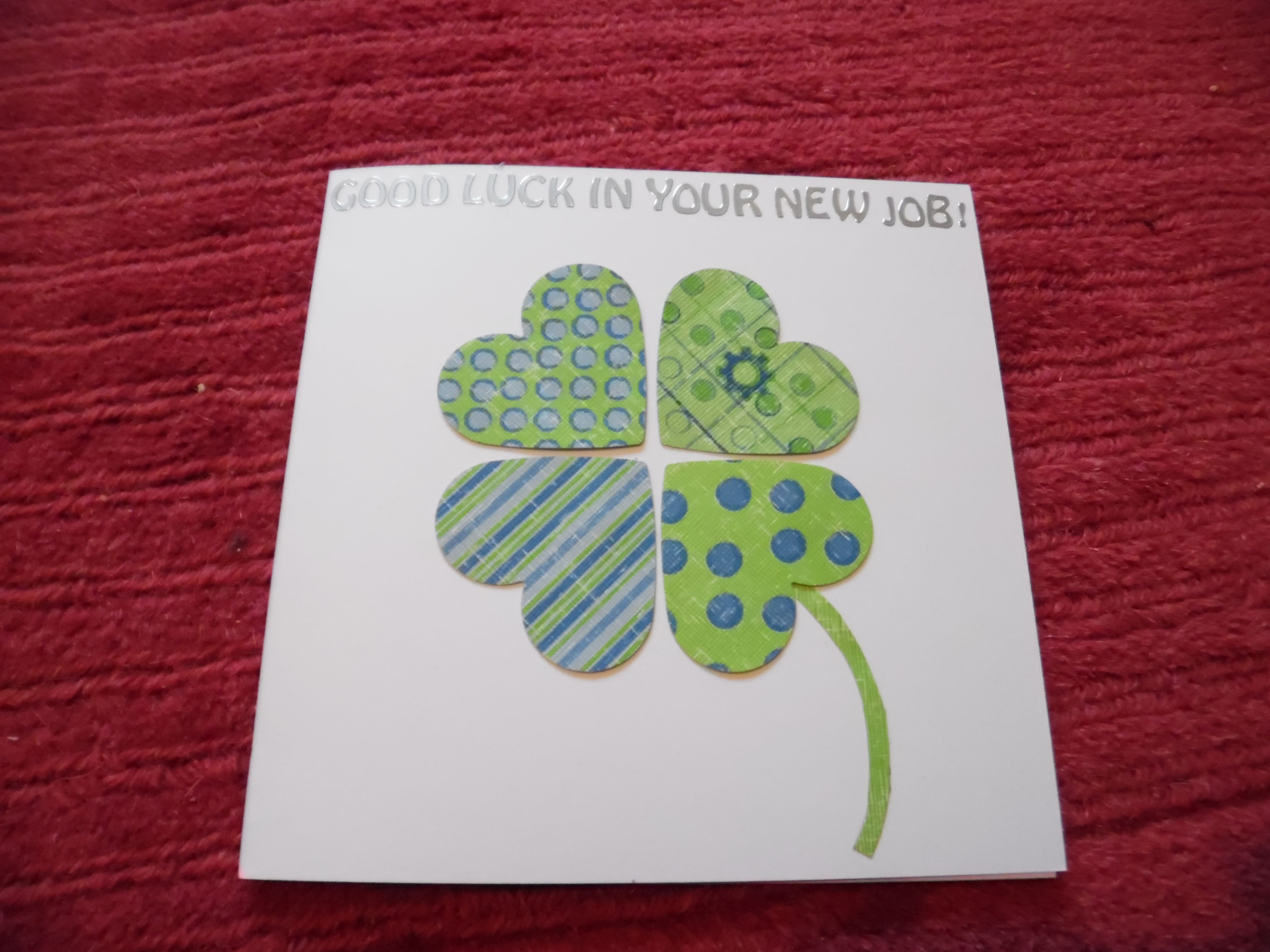 good luck in your new job card homemade cards i have made good luck in your new job card homemade