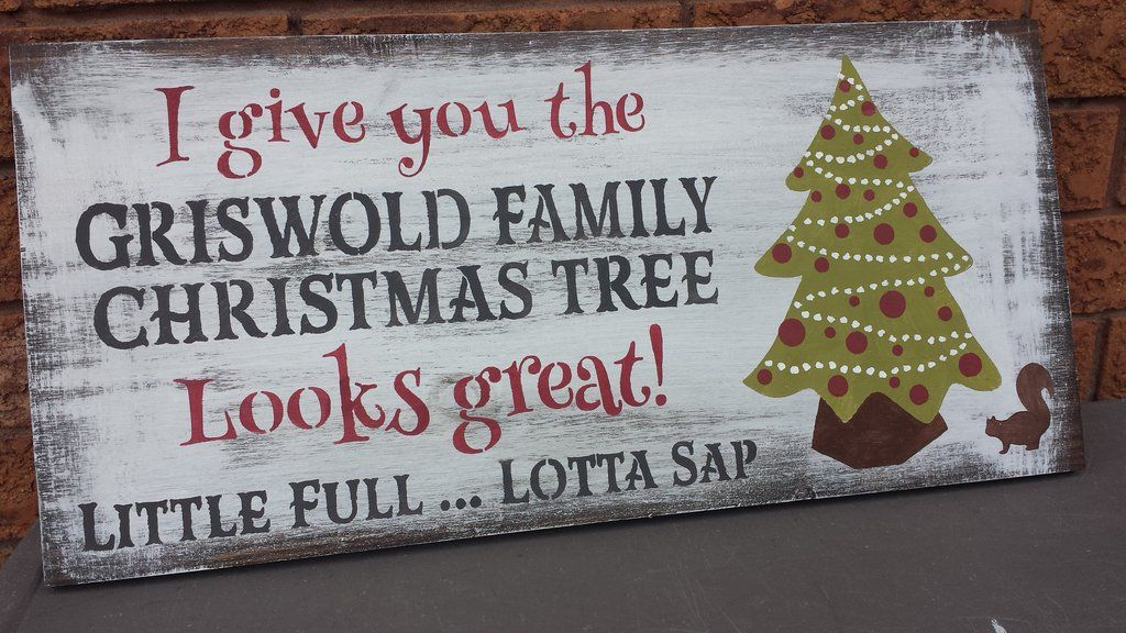 Christmas Vacation Sign With Images Griswold Family Christmas