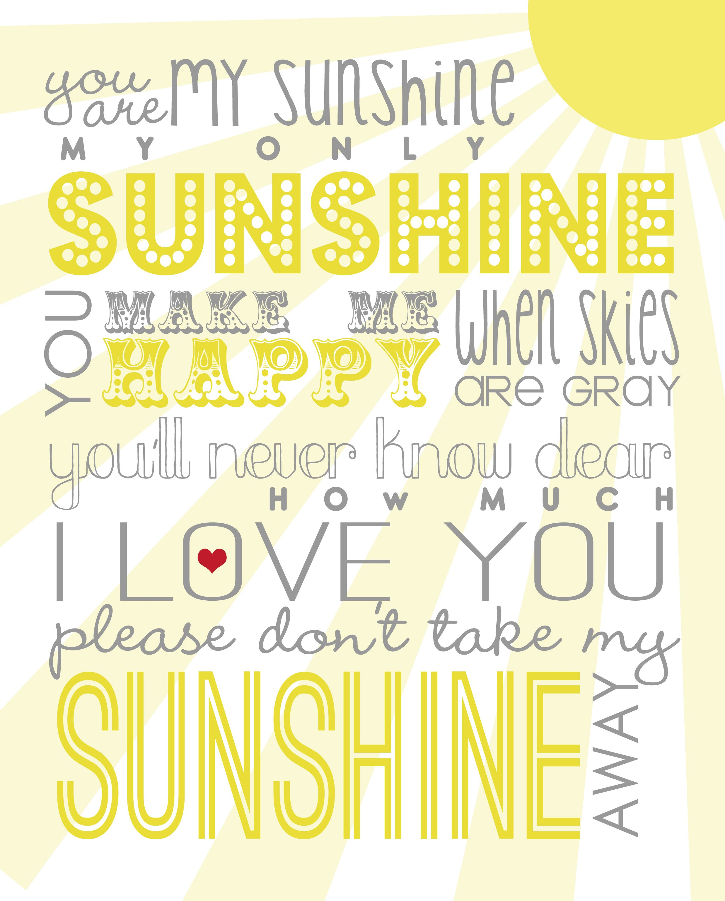 graphic about You Are My Sunshine Printable named By yourself Are My Sun Cost-free Printable Website Style, Customized