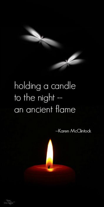 Haiku poem: holding a candle -- by Karen McClintock.