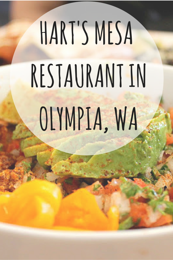 The Best Mexican Restaurant In Olympia Washington Hart S Mesa Travel