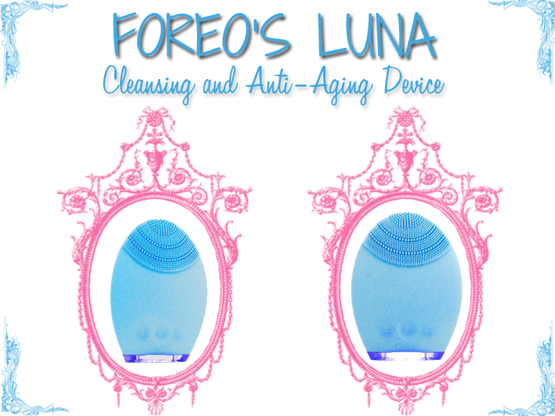 The Foreo Luna: exfoliation and anti-aging