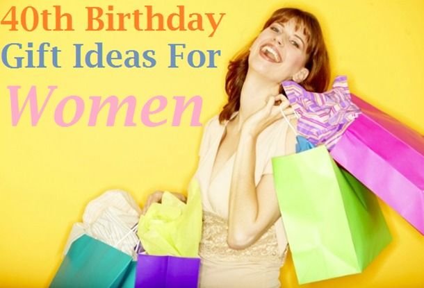 Awesome May 17th 2014 40th Birthday Gift Ideas For Women