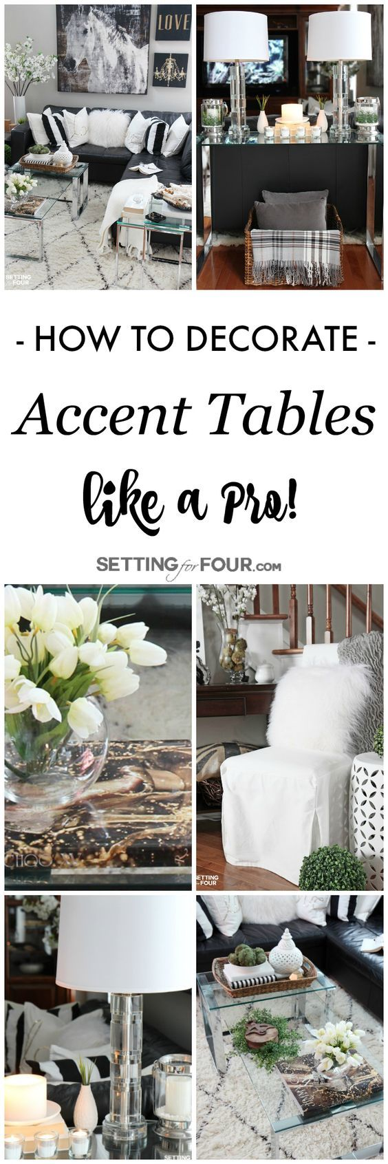 5 TIPS TO DECORATE ACCENT TABLES LIKE A PRO! | PINS I LOVE ...