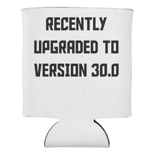 Recently Upgraded To Version 30.0 Can Cooler