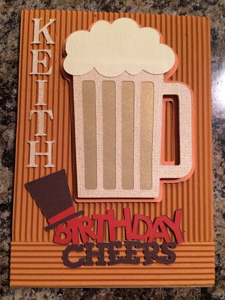 Birthday Card Made Using My Cricut Explore In Design Space The Beer Mug Was From Everyday Pop 21st Birthday Cards Card Making Birthday Cricut Birthday Cards