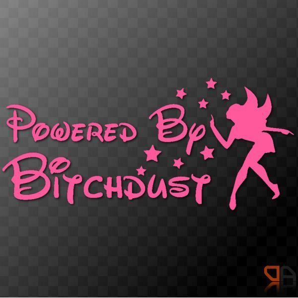 Powered by bitchdust funny vinyl decal sticker car laptop window with fairy