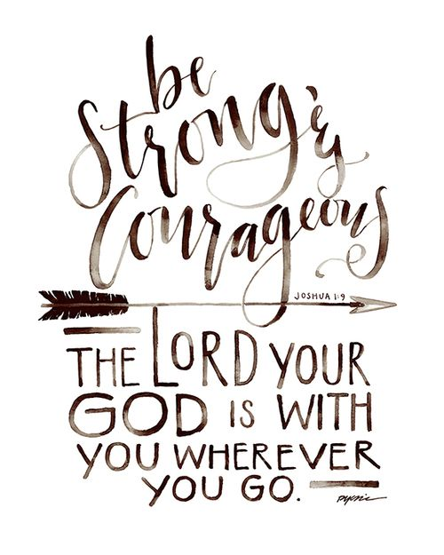 Be Strong and Courageous Print | Quotes | Bible verses, Bible