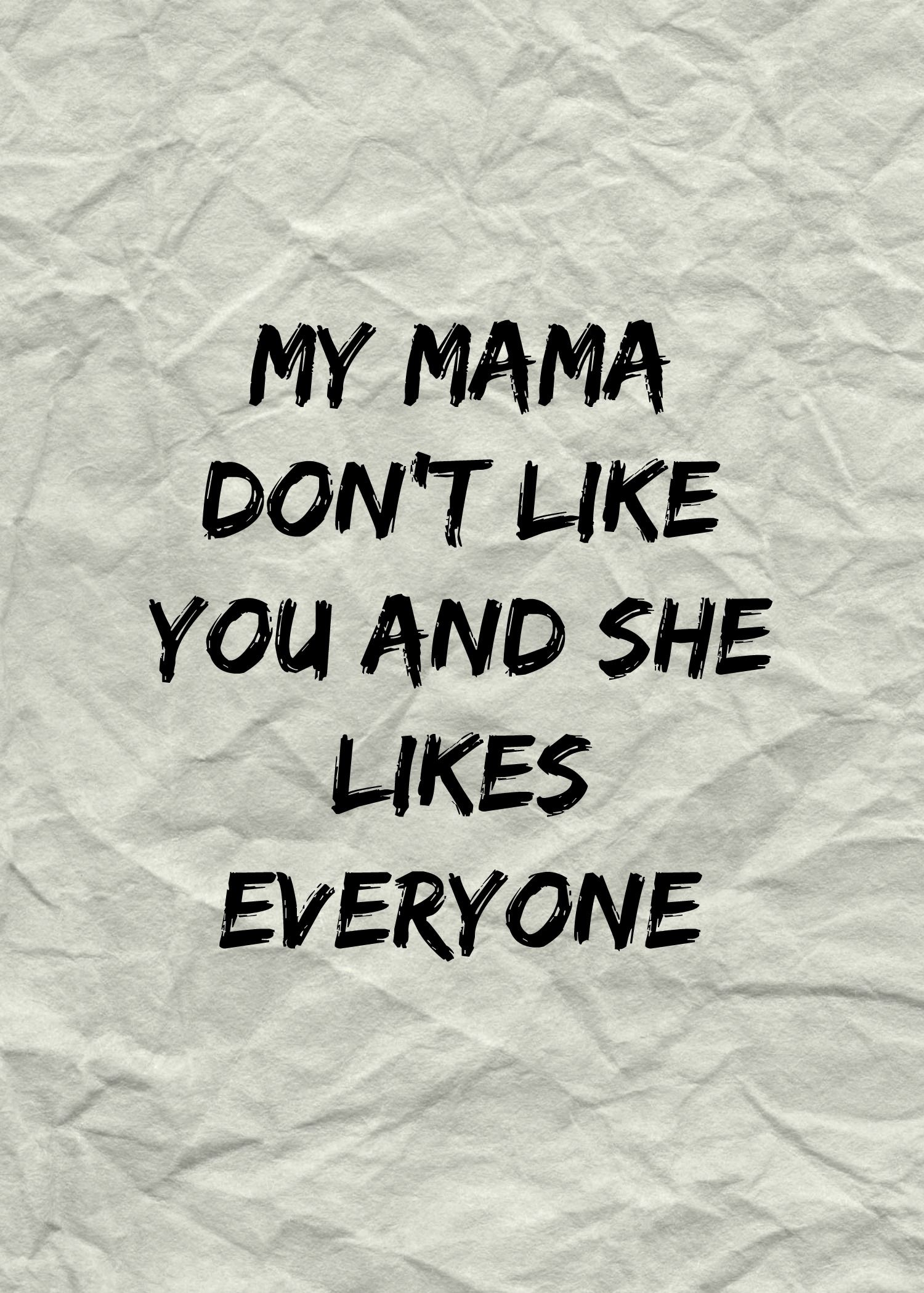 Justin bieber tumblr lyrics live quotes - My Mama Don T Like You And She Likes Everyone Love Yourself Justin Bieber Ed