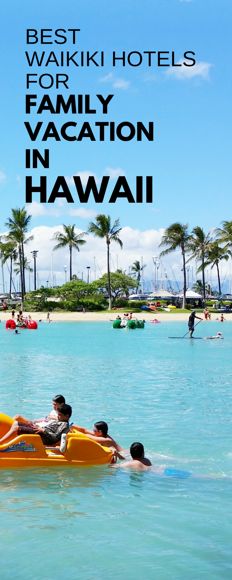 family vacation ideas for hawaii trip with waikiki beach hotels