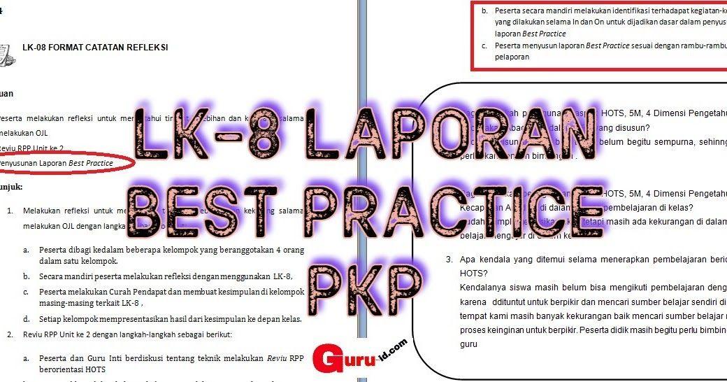 Lk 8 Laporan Best Practice Format Catatan Refleksi Kegiatan In 4 Peserta Pkp Kurikulum Buku Pendidikan