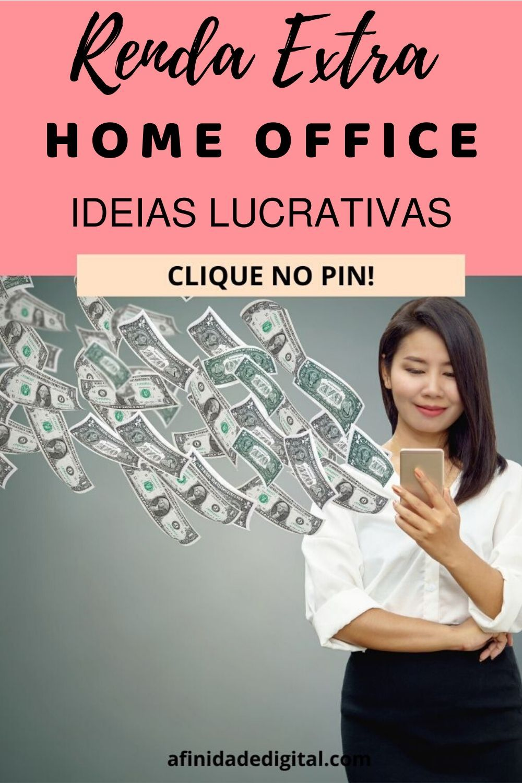 Renda Extra Home Office: Ideias lucrativas para tr...