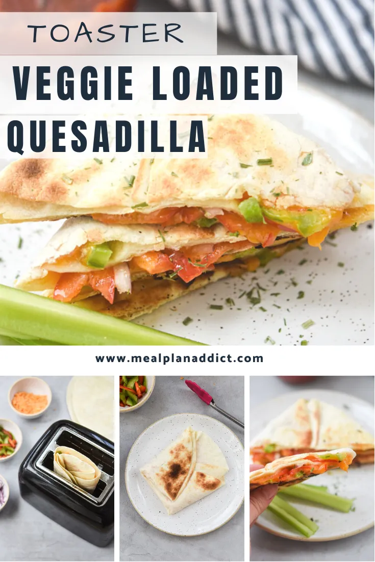 Veggie Loaded Toaster Quesadilla Is Our Version Of The Popular Tik Tok Hack Using A Toaster To Make Ques Veggie Recipes For Toddlers Meals Quick Healthy Dinner