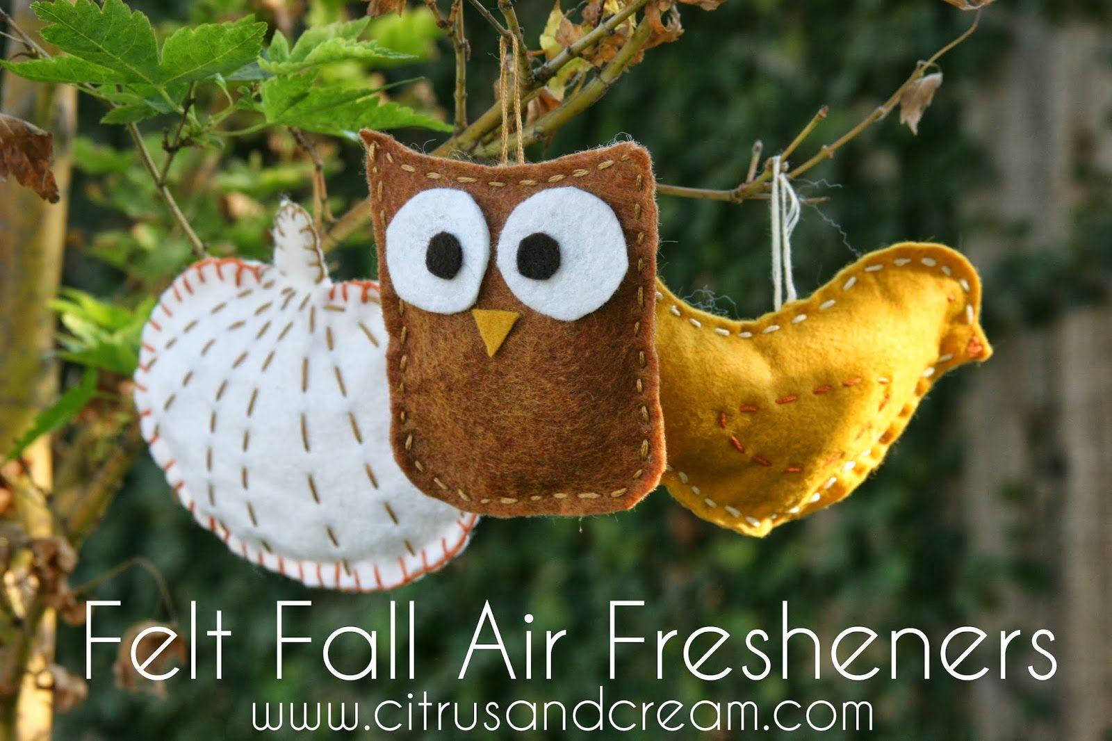 Guest Post DIY Felt Fall Air Fresheners Felt diy, Easy