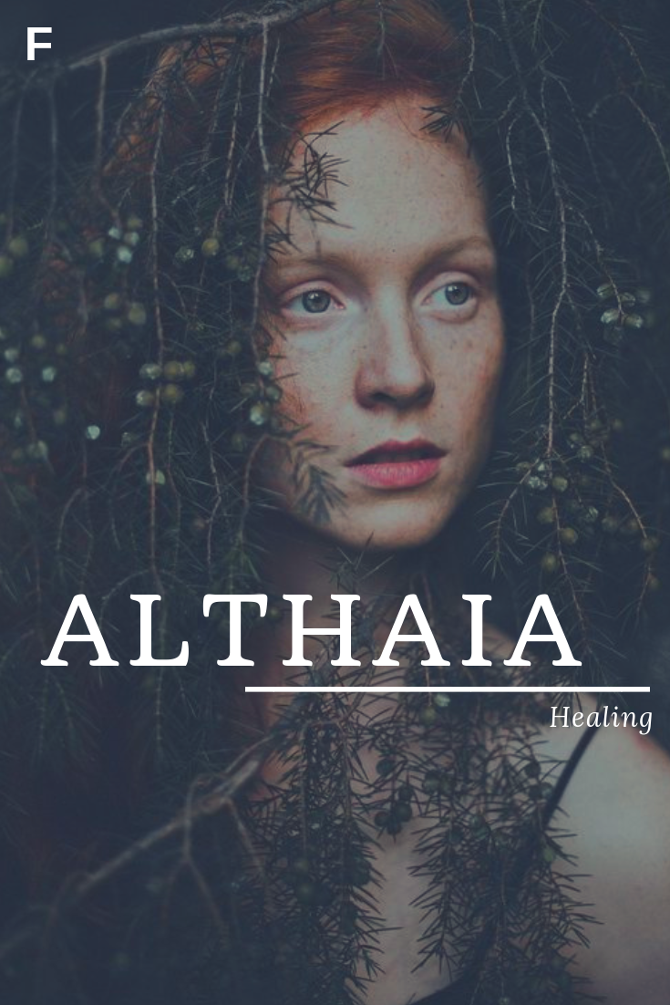 Althaia, meaning Healing, Greek names, A baby girl names, A