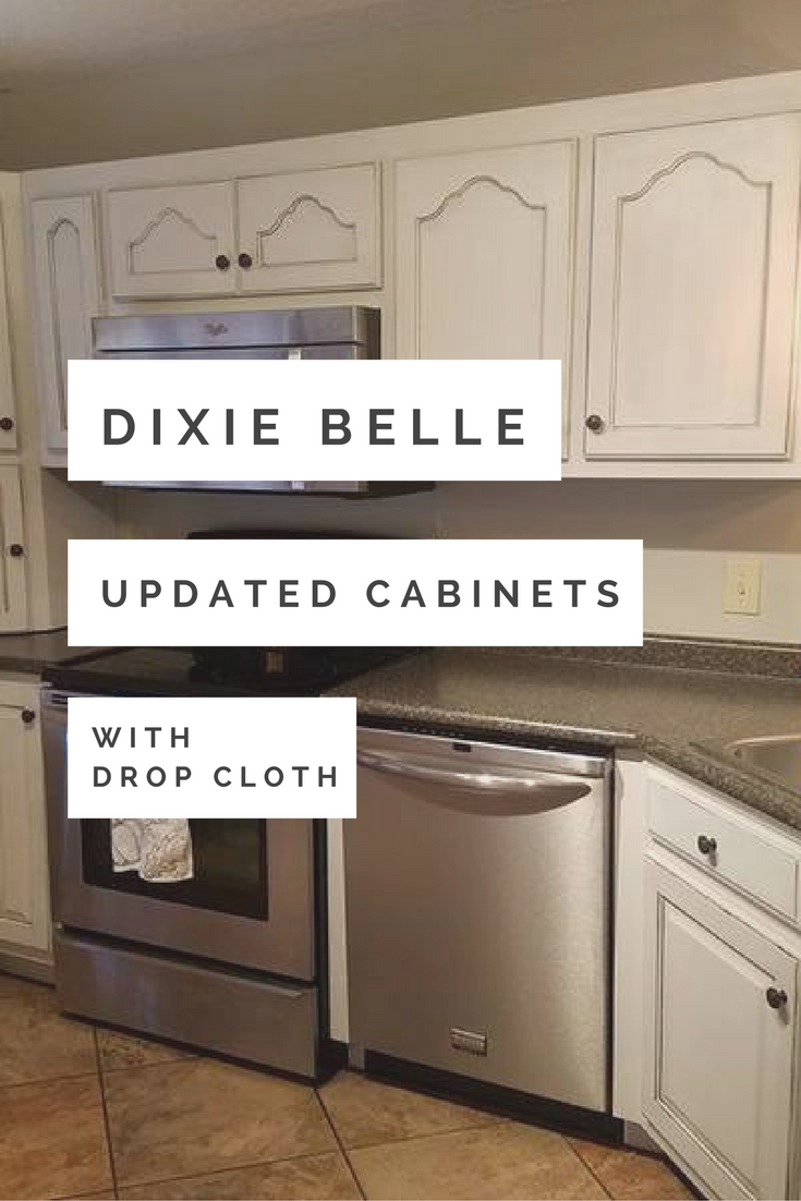 Update Cabinets With Drop Cloth Dixie Belle Paint Company Chalk Paint Kitchen Cabinets Update Cabinets Drop Cloth
