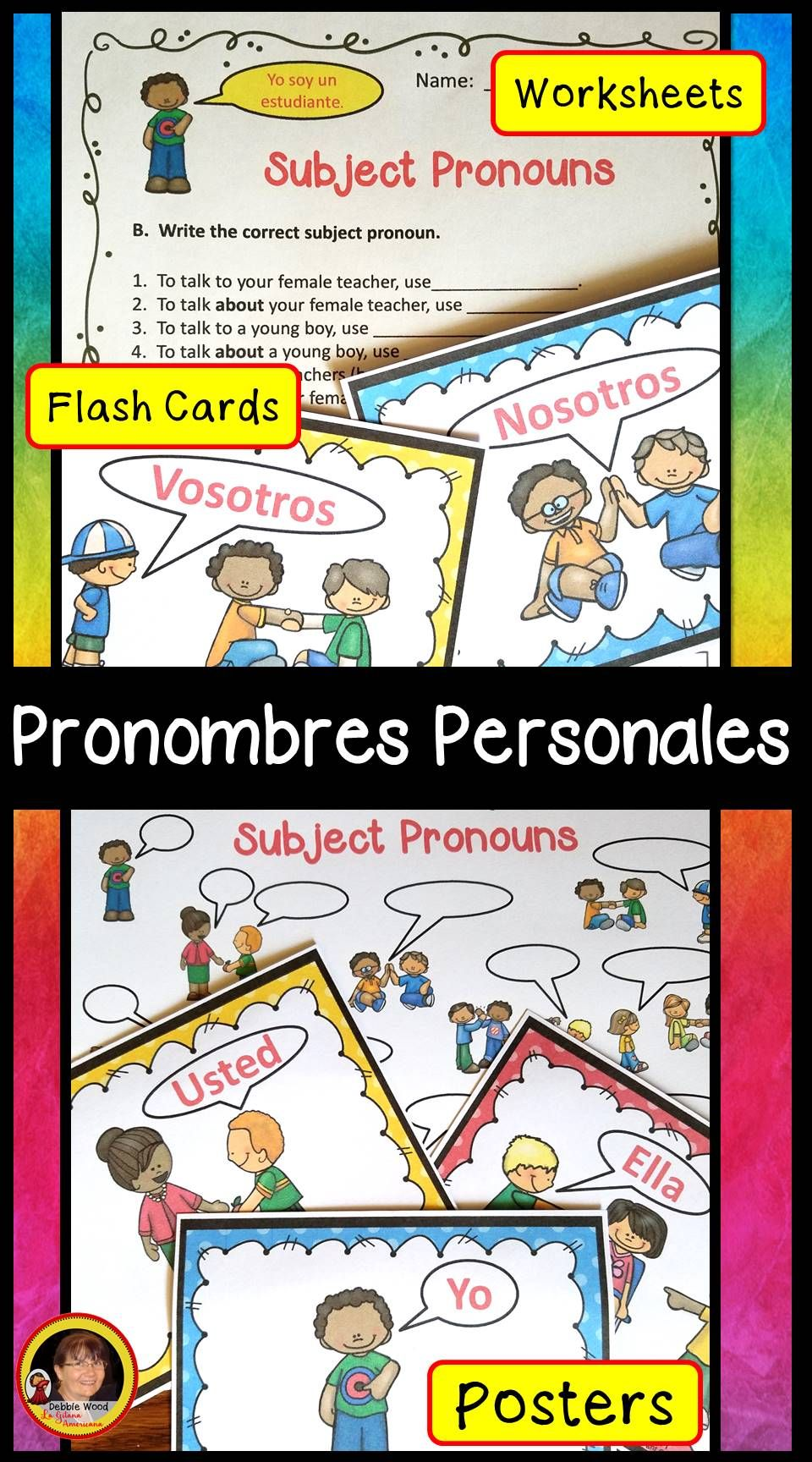 These Spanish Subject Pronoun Posters And Worksheets Are A Fun Visual Teaching Tool For T Spanish Subject Pronouns Elementary Spanish Spanish Language Learning