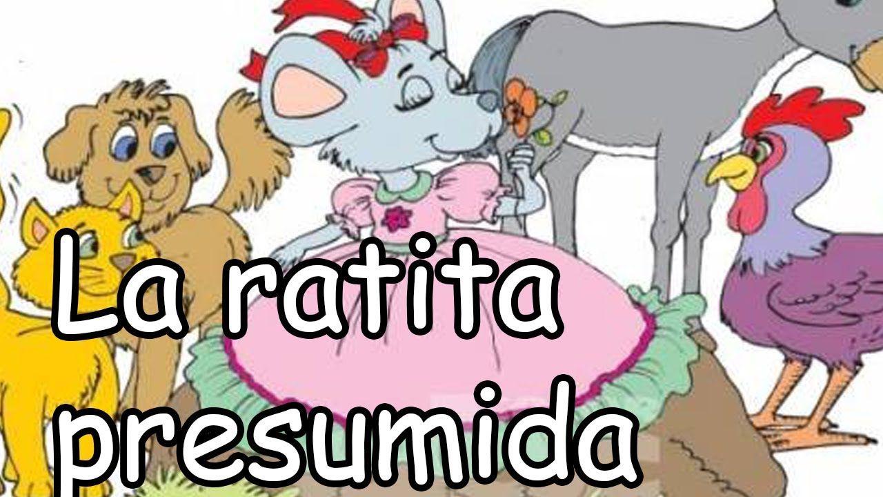 La Ratita Presumida La Verdadera Historia Tomás Galindo Cuento Infantiles Cuentos Historia