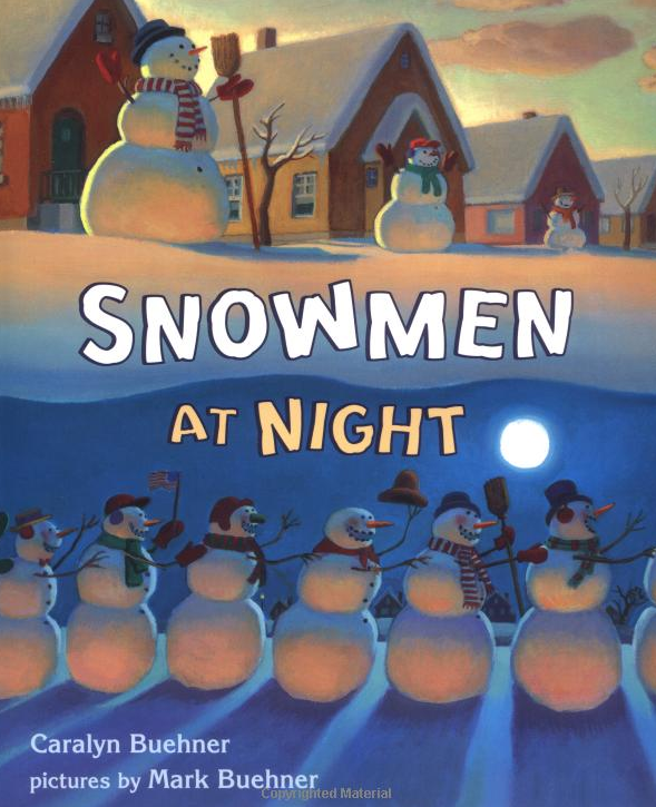 Snowmen at Night. Buy this immediately for your little ones!