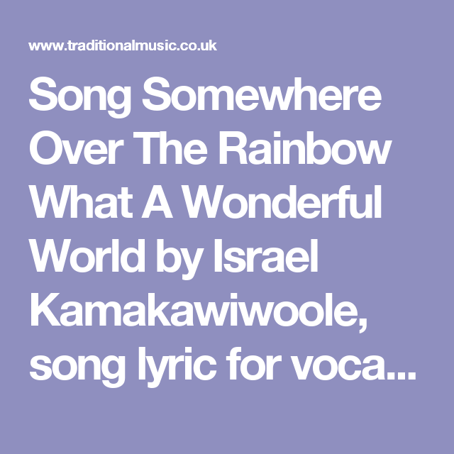 Song Somewhere Over The Rainbow What A Wonderful World by Israel ...
