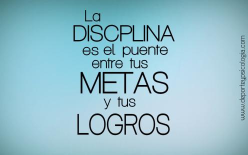 La Disciplina La Clave Para Alcanzar Tus Metas Motivacion
