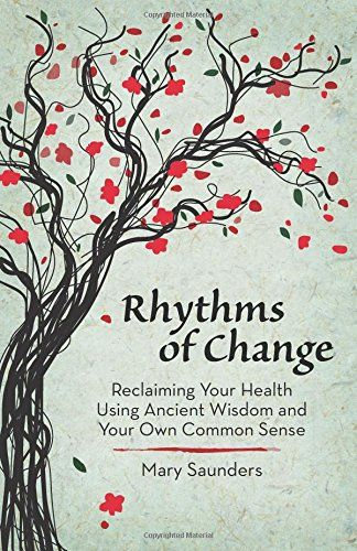 Rhythms of Change by Mary Saunders