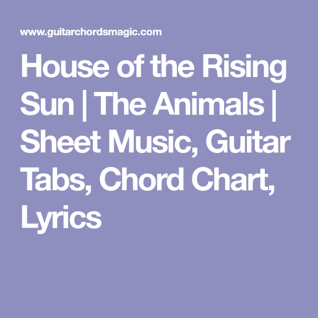 House of the Rising Sun | The Animals | Sheet Music, Guitar Tabs ...