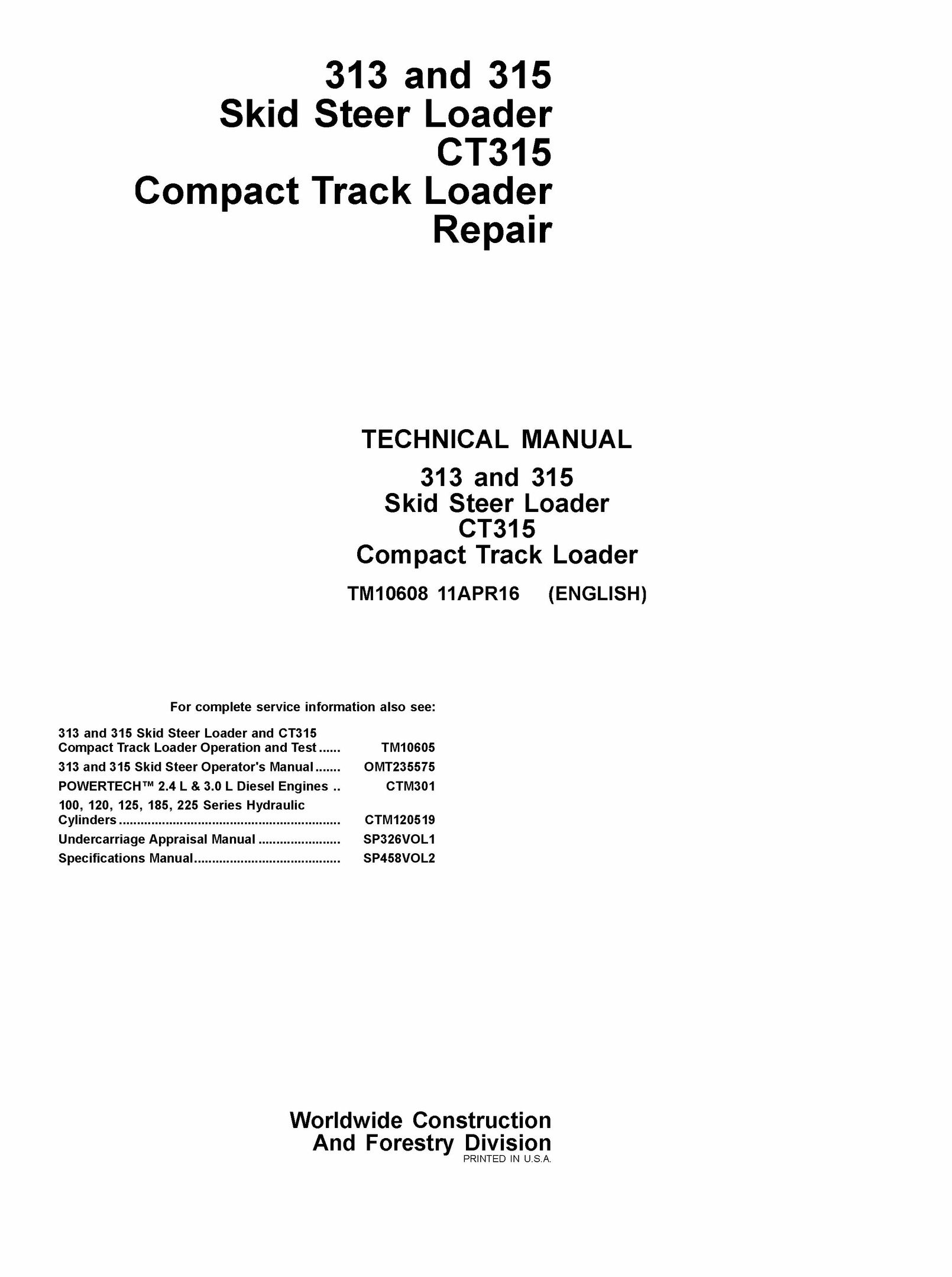 PDF JOHN DEERE 313 315 CT315 SKID STEER COMPACT TRACK LOADER REPAIR  TECHNICAL MANUAL TM10608
