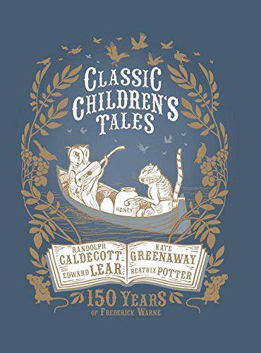Classic Children's Tales: 150 Years of Frederick Warne by Beatrix Potter http://www.amazon.com/dp/0241198712/ref=cm_sw_r_pi_dp_eZvtwb03EV6GY
