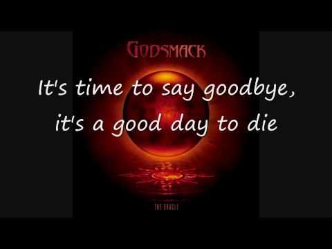 Godsmack Good Day To Die Lyrics Lyrics Good Day Day