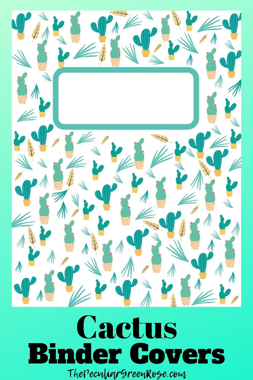 13 Free Printable Cactus Binder Covers Binder Covers Printable Binder Cover Templates Binder Covers