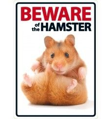 Beware Of The Hamster Sign Super Cute If You Are A Hamster Lovers Check Out This Hamster Collection You May Like I Hamster Hamster Breeds Hamsters As Pets