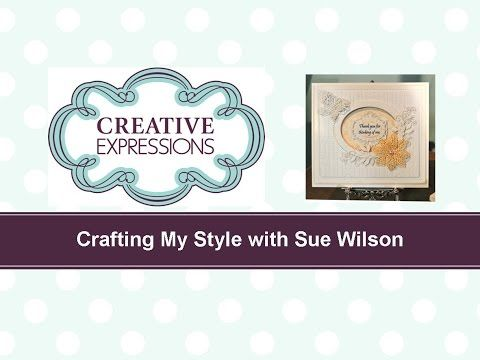 ▶ Crafting My Style with Sue Wilson - Bow Tie Flower for Creative Expressions - YouTube