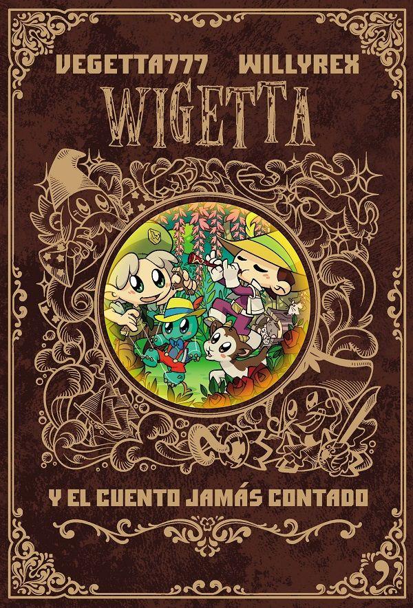 Wigetta Y El Cuento Jam U00e1s Contado