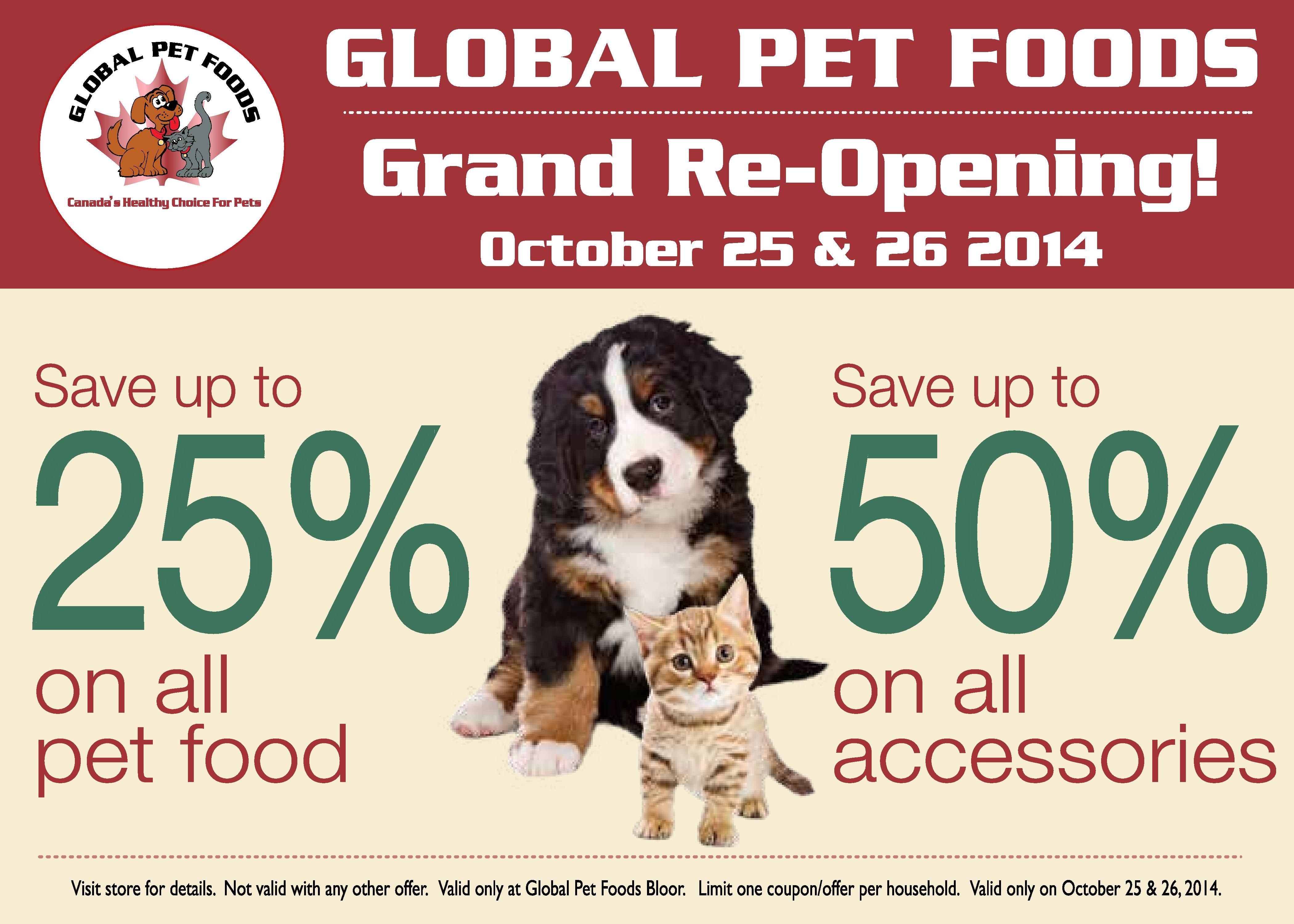 The Global Pet Foods Store In Toronto Located At 2100 Bloor Street West Is Holding A Grand Re Opening Event On October 25 Pet Food Store Pet Event Food Animals