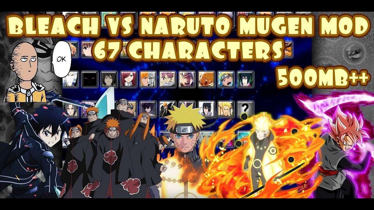 Bleach Vs Naruto Mugen Mod 67 Characters Android 500mb Download In 2020 Naruto Mugen Naruto Games Naruto