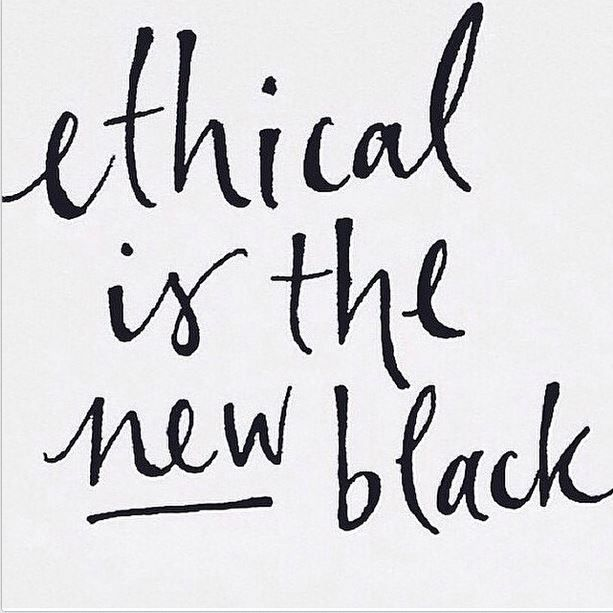 Ethical Is The New Black Sustainable Fashion Quotes Ethical Fashion Quotes Fashion Quotes