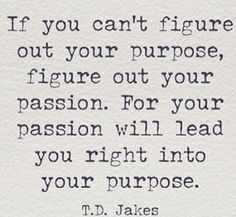 What are you passionate about? What can you be the best at? What can actually make you a living? - Google Search