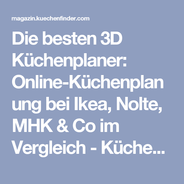 die besten 3d k chenplaner online k chenplanung bei ikea nolte mhk co im vergleich die. Black Bedroom Furniture Sets. Home Design Ideas